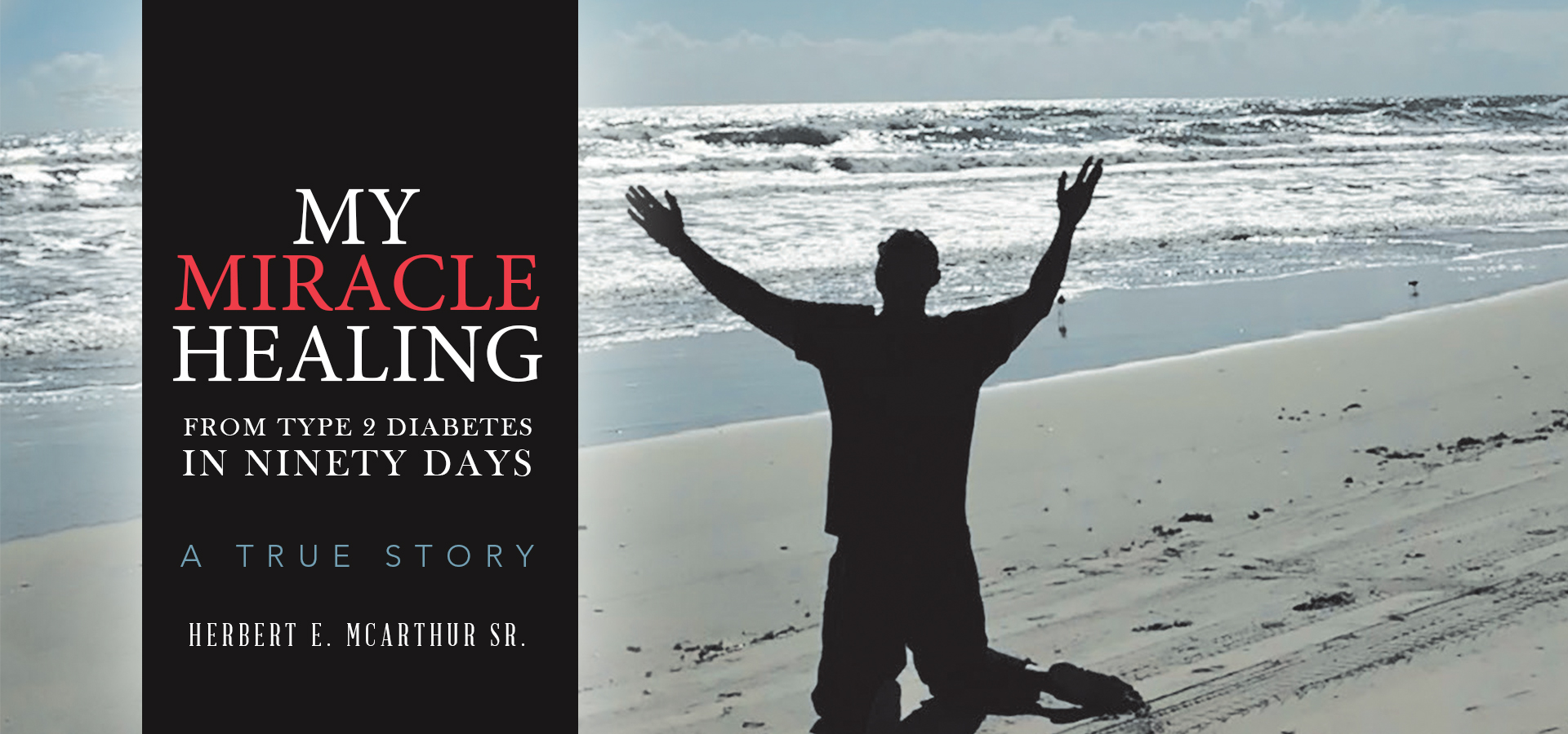 My Miracle Healing from Type 2 Diabetes in Ninety Days